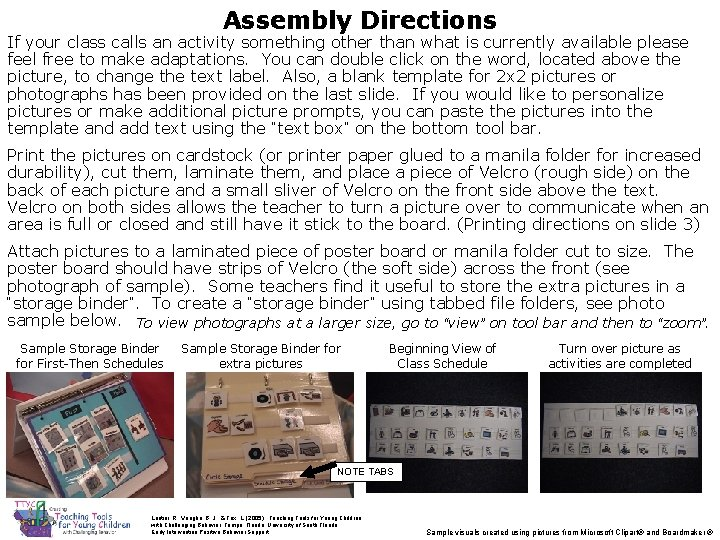 Assembly Directions If your class calls an activity something other than what is currently