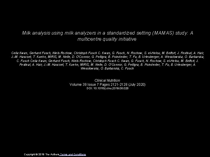Milk analysis using milk analyzers in a standardized setting (MAMAS) study: A multicentre quality