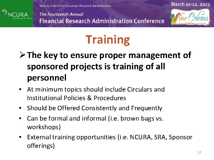 Training Ø The key to ensure proper management of sponsored projects is training of
