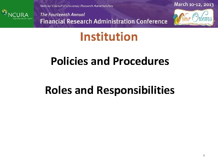 Institution Policies and Procedures Roles and Responsibilities 4