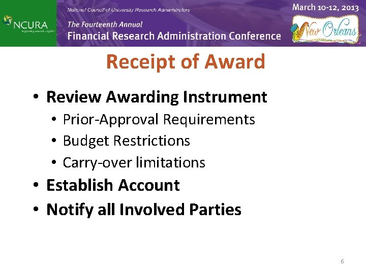 Receipt of Award • Review Awarding Instrument • Prior-Approval Requirements • Budget Restrictions •
