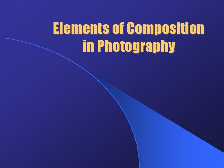 Elements of Composition in Photography
