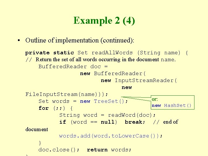 Example 2 (4) • Outline of implementation (continued): private static Set read. All. Words