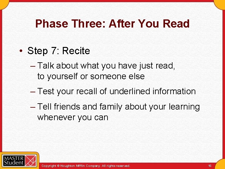 Phase Three: After You Read • Step 7: Recite – Talk about what you