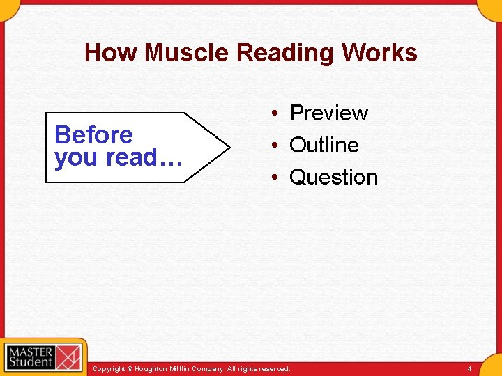 How Muscle Reading Works Before you read… • Preview • Outline • Question Copyright