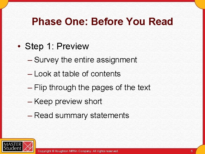 Phase One: Before You Read • Step 1: Preview – Survey the entire assignment