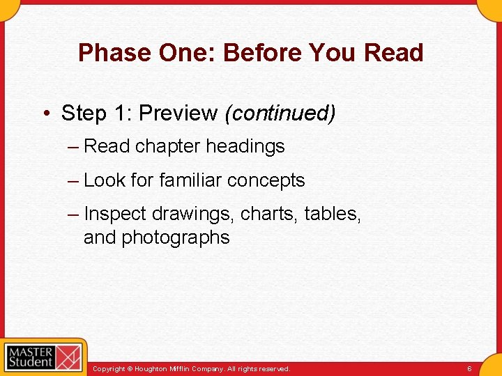 Phase One: Before You Read • Step 1: Preview (continued) – Read chapter headings