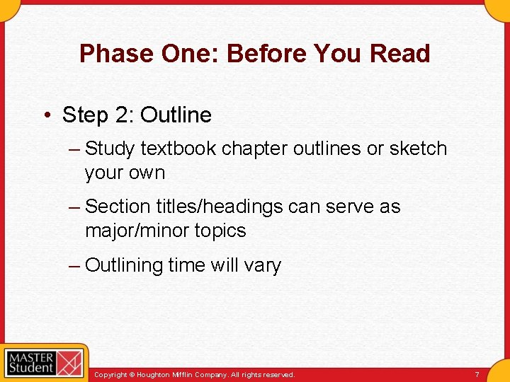 Phase One: Before You Read • Step 2: Outline – Study textbook chapter outlines
