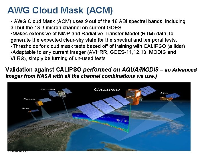 AWG Cloud Mask (ACM) • AWG Cloud Mask (ACM) uses 9 out of the