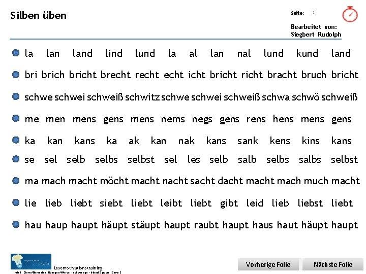 Übungsart: Silben üben Seite: 2 Bearbeitet von: Siegbert Rudolph la land lind lund la