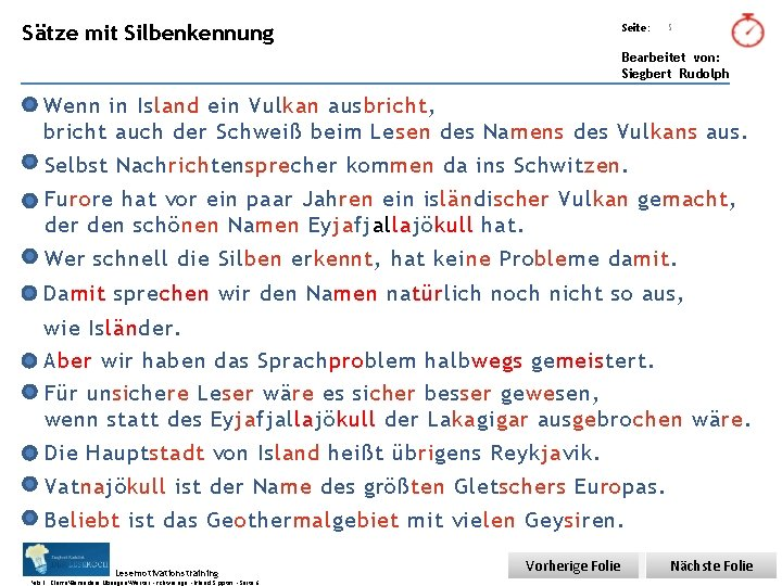 Übungsart: Sätze mit Silbenkennung Seite: 5 Bearbeitet von: Siegbert Rudolph Wenn in Island ein