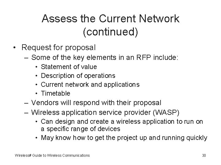 Assess the Current Network (continued) • Request for proposal – Some of the key