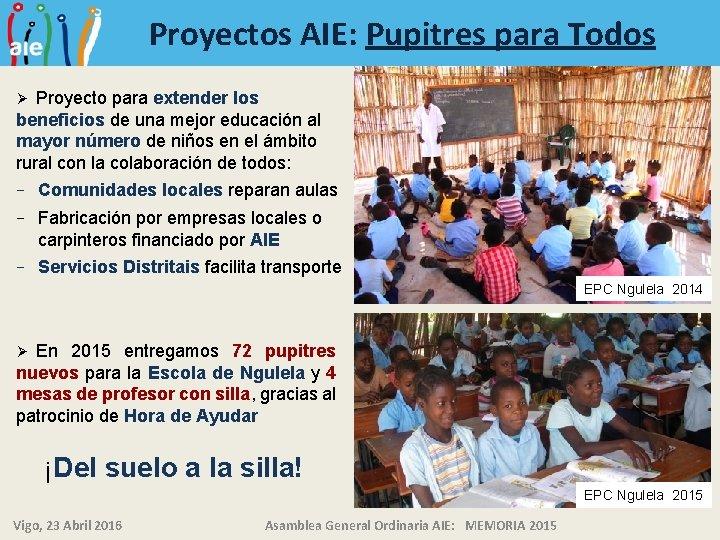 Proyectos AIE: Pupitres para Todos Proyecto para extender los beneficios de una mejor educación