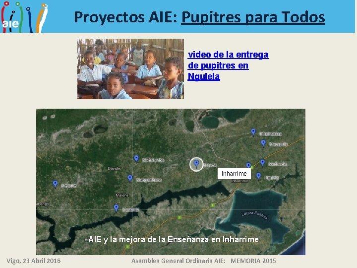 Proyectos AIE: Pupitres para Todos video de la entrega de pupitres en Ngulela Inharrime