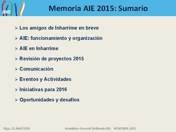 Memoria AIE 2015: Sumario Ø Los amigos de Inharrime en breve Ø AIE: funcionamiento