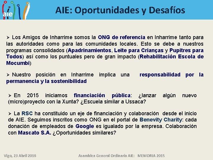 AIE: Oportunidades y Desafíos Los Amigos de Inharrime somos la ONG de referencia en