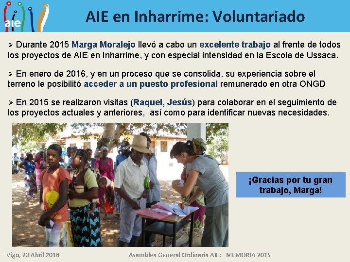 AIE en Inharrime: Voluntariado Durante 2015 Marga Moralejo llevó a cabo un excelente trabajo