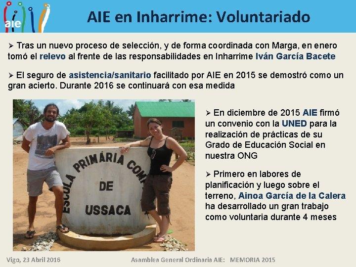 AIE en Inharrime: Voluntariado Tras un nuevo proceso de selección, y de forma coordinada
