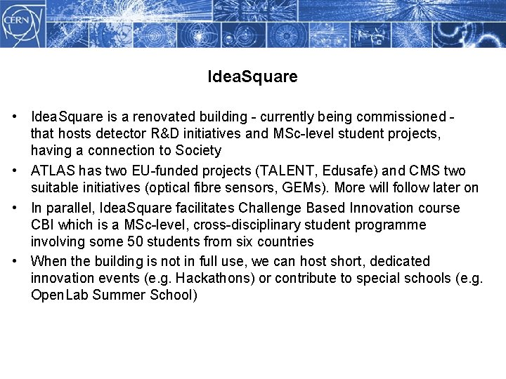 Idea. Square • Idea. Square is a renovated building - currently being commissioned that