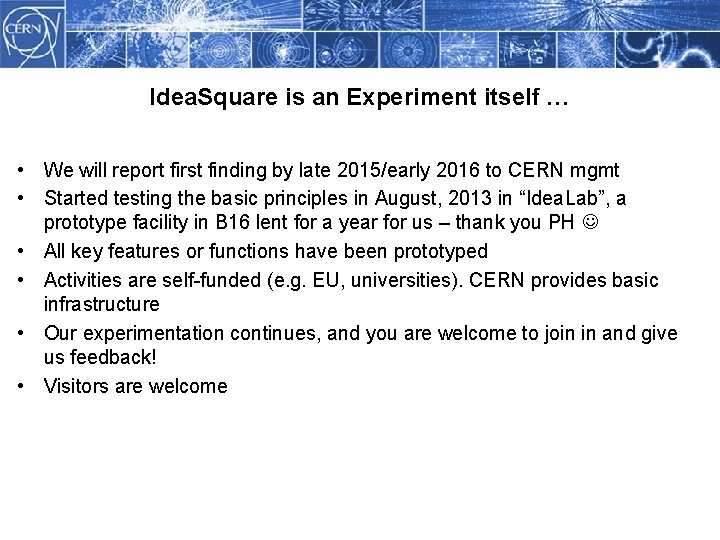 Idea. Square is an Experiment itself … • We will report first finding by