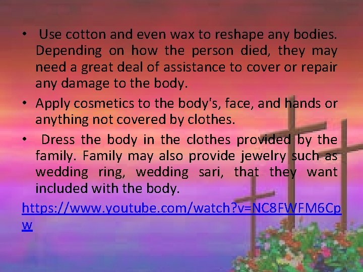 • Use cotton and even wax to reshape any bodies. Depending on how