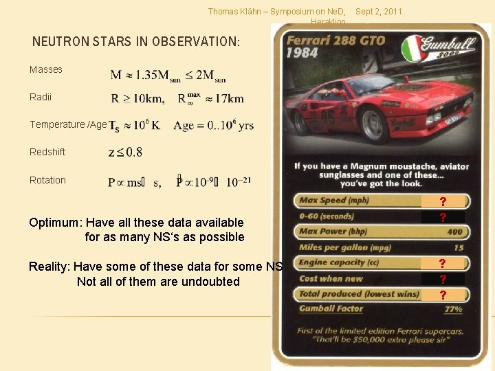 Thomas Klähn – Symposium on Ne. D, Heraklion Sept 2, 2011 NEUTRON STARS IN