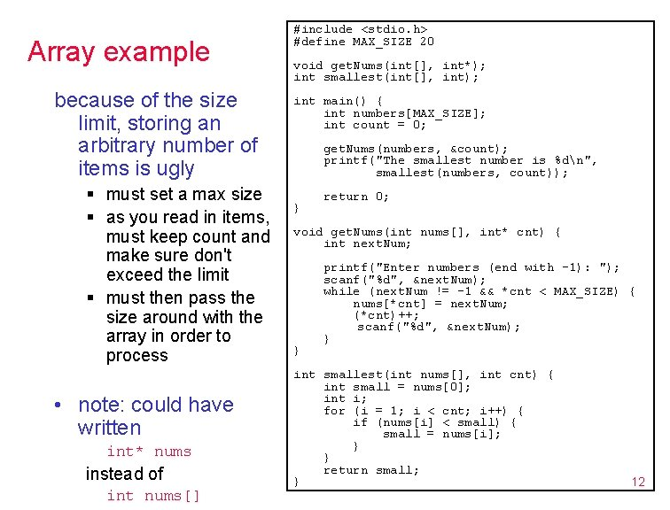 Array example because of the size limit, storing an arbitrary number of items is