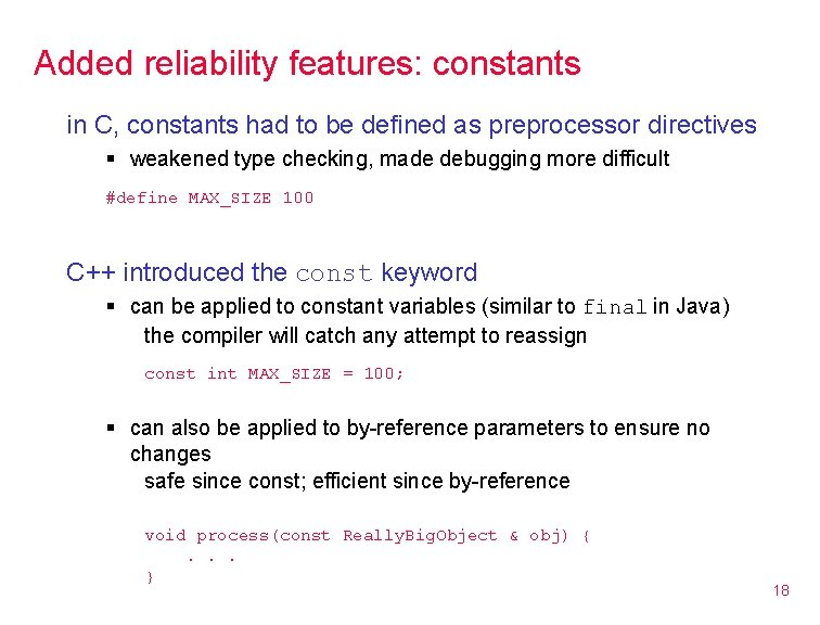 Added reliability features: constants in C, constants had to be defined as preprocessor directives