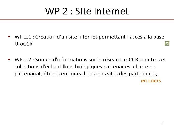 WP 2 : Site Internet • WP 2. 1 : Création d'un site internet