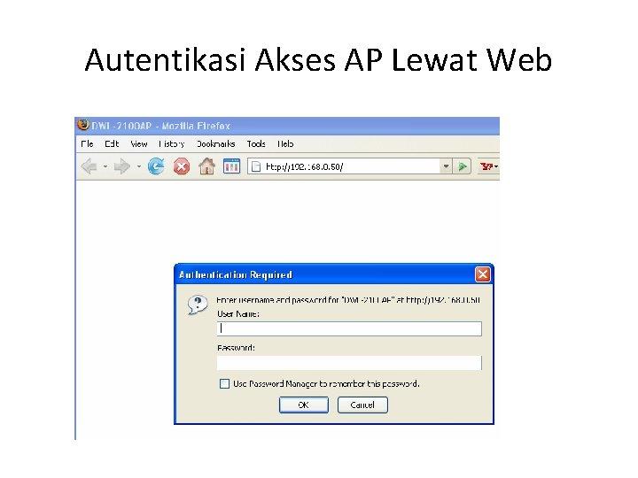 Autentikasi Akses AP Lewat Web
