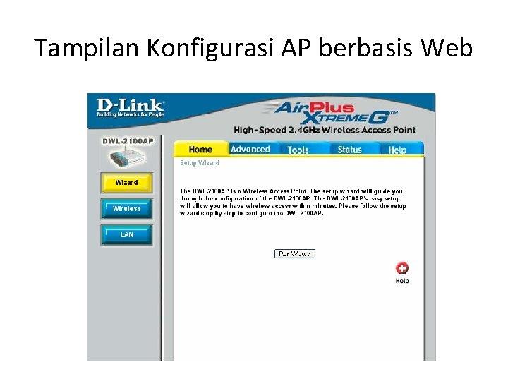 Tampilan Konfigurasi AP berbasis Web