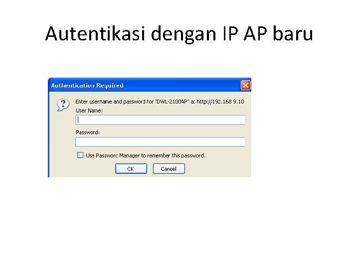 Autentikasi dengan IP AP baru