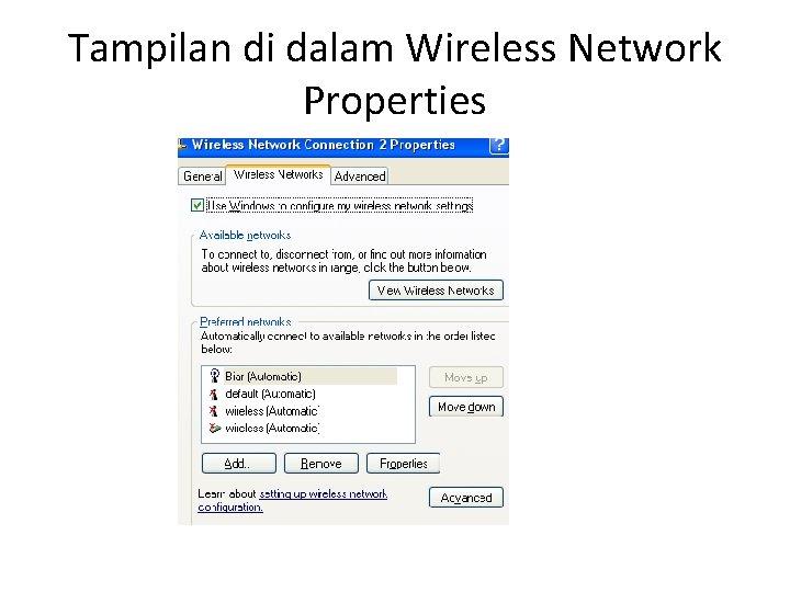 Tampilan di dalam Wireless Network Properties