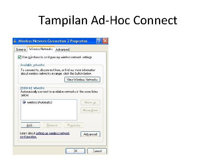 Tampilan Ad-Hoc Connect