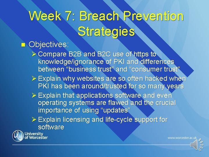 Week 7: Breach Prevention Strategies n Objectives: Ø Compare B 2 B and B