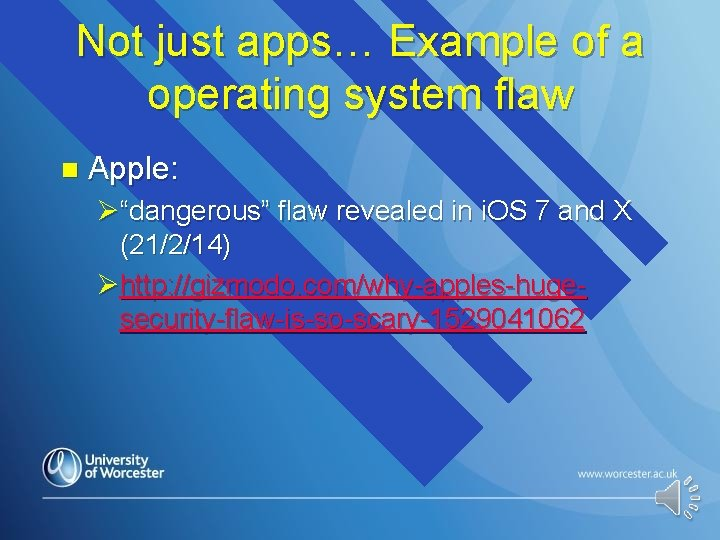 """Not just apps… Example of a operating system flaw n Apple: Ø""""dangerous"""" flaw revealed"""