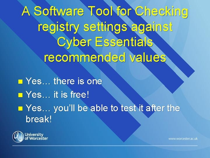 A Software Tool for Checking registry settings against Cyber Essentials recommended values Yes… there