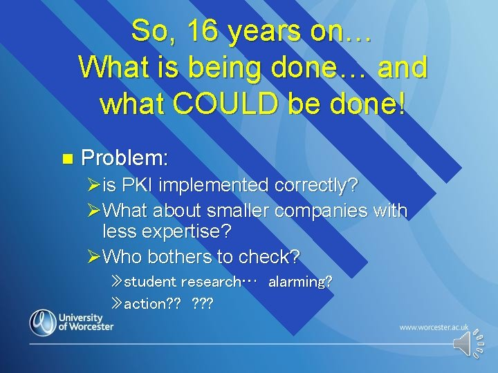 So, 16 years on… What is being done… and what COULD be done! n