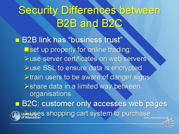 Security Differences between B 2 B and B 2 C n B 2 B