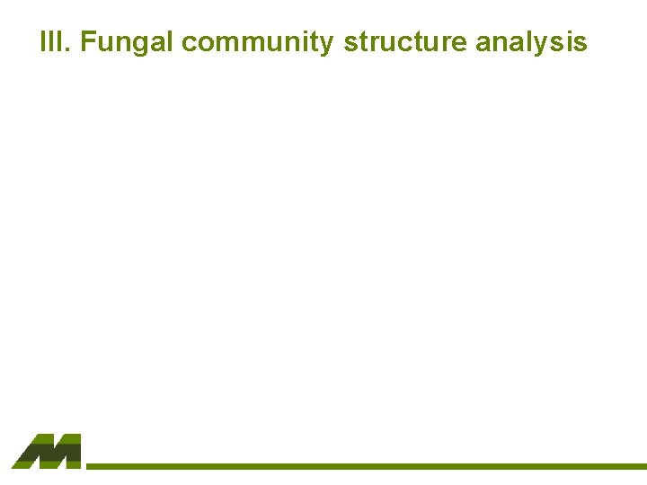 III. Fungal community structure analysis