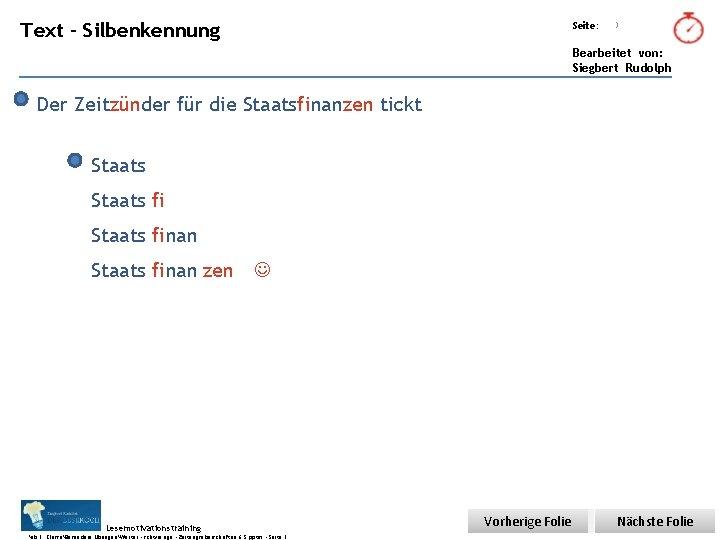 Übungsart: Text - Silbenkennung Seite: 3 Bearbeitet von: Siegbert Rudolph Der Zeitzünder für die