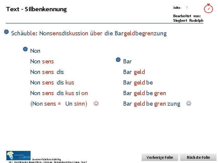 Übungsart: Text - Silbenkennung Seite: 7 Bearbeitet von: Siegbert Rudolph Schäuble: Nonsensdiskussion über die