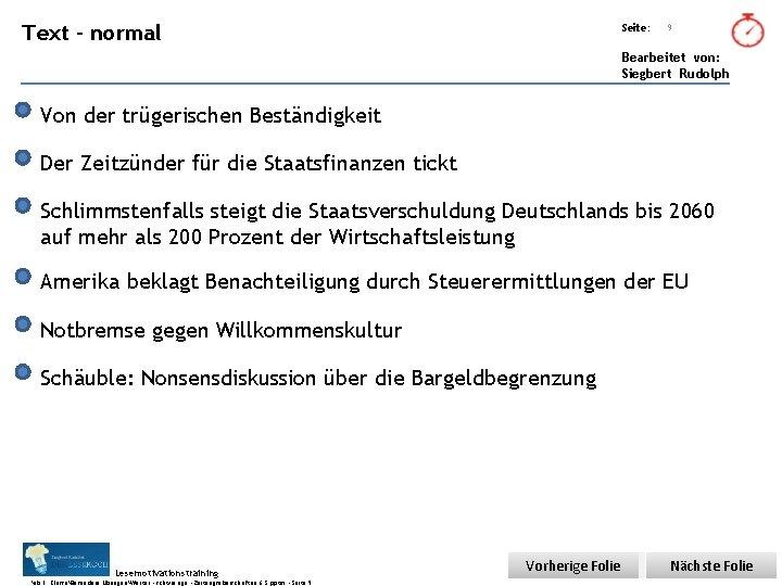 Übungsart: Text - normal Seite: 9 Bearbeitet von: Siegbert Rudolph Von der trügerischen Beständigkeit