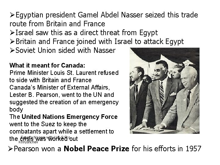 Egyptian president Gamel Abdel Nasser seized this trade route from Britain and France