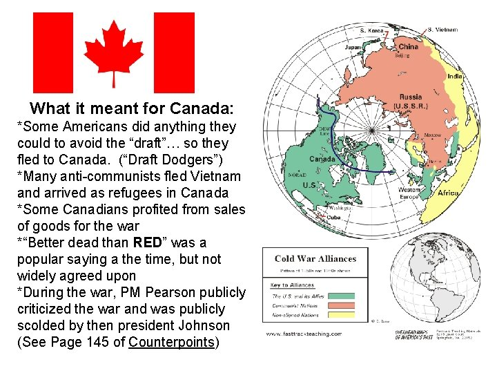 What it meant for Canada: *Some Americans did anything they could to avoid the