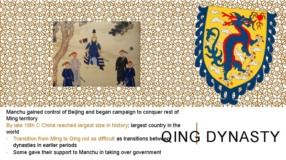 Manchu gained control of Beijing and began campaign to conquer rest of Ming territory