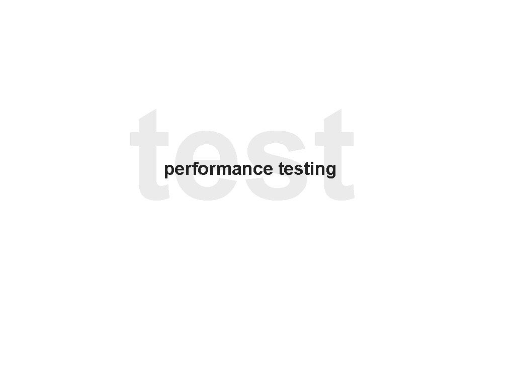 test performance testing