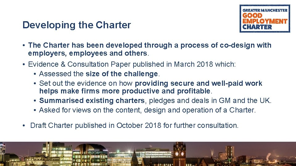 Developing the Charter • The Charter has been developed through a process of co-design
