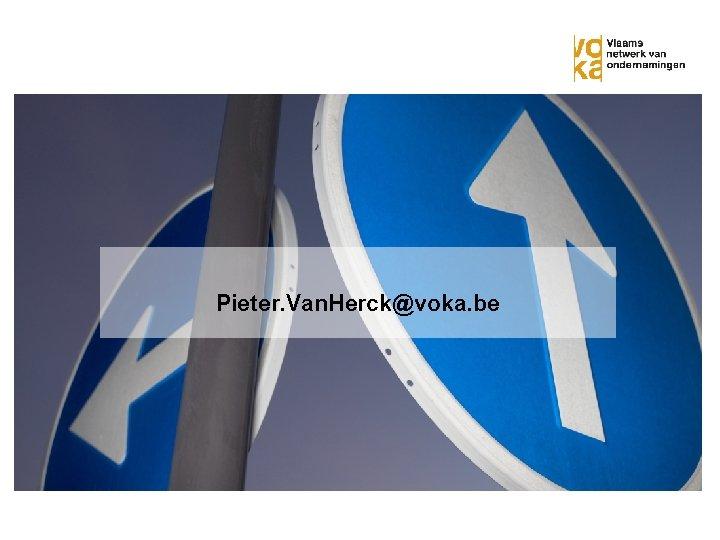 Pieter. Van. Herck@voka. be