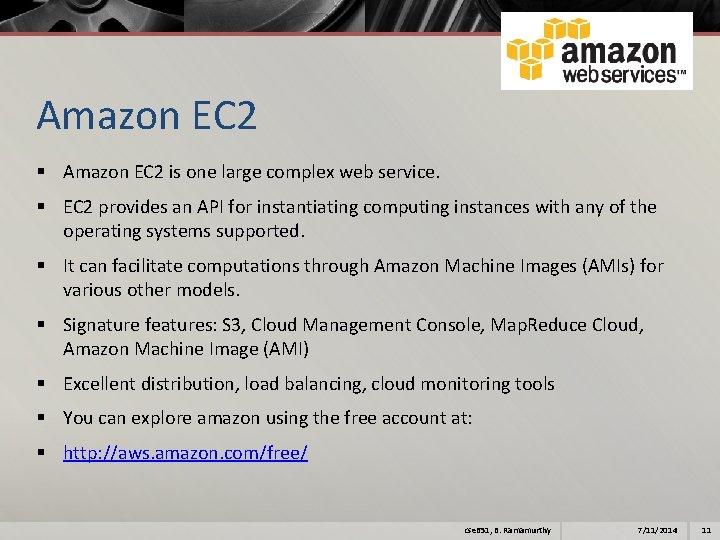 Amazon EC 2 § Amazon EC 2 is one large complex web service. §
